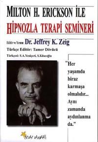 milton_h_erickson_ile_hipnozla_terapi_semineri